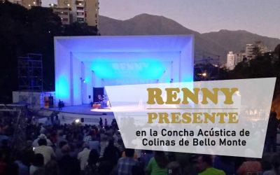 RENNY PRESENTE – Concha Acústica de Bello Monte